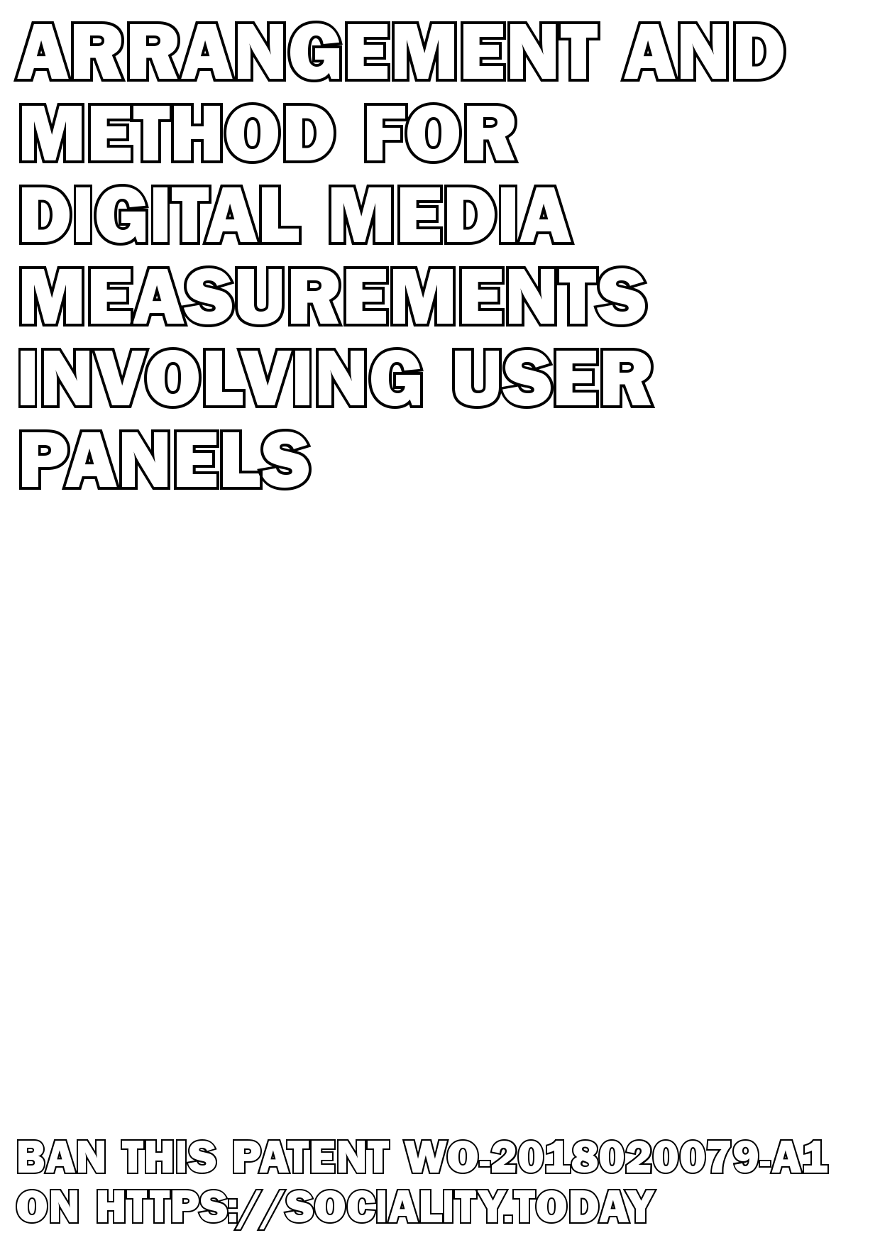 Arrangement and method for digital media measurements involving user panels  - WO-2018020079-A1