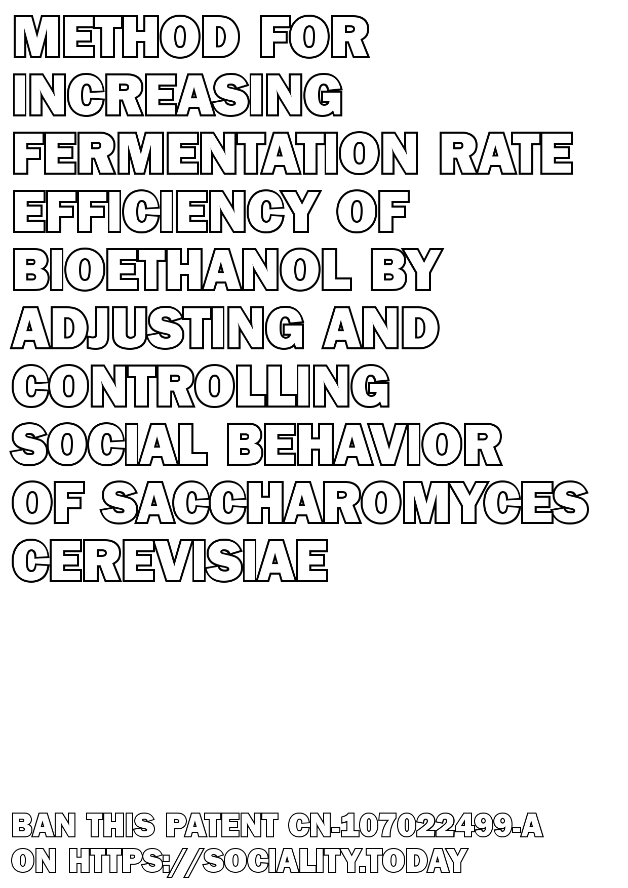 Method for increasing fermentation rate efficiency of bioethanol by adjusting and controlling social behavior of saccharomyces cerevisiae  - CN-107022499-A
